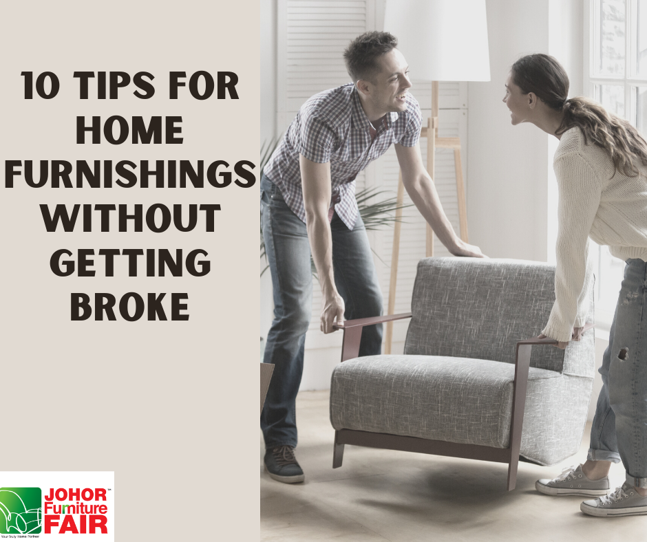 10 Tips For Home Furnishings Without Getting Broke