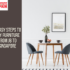 Help those who do not know how to buy furniture from JB to Singapore